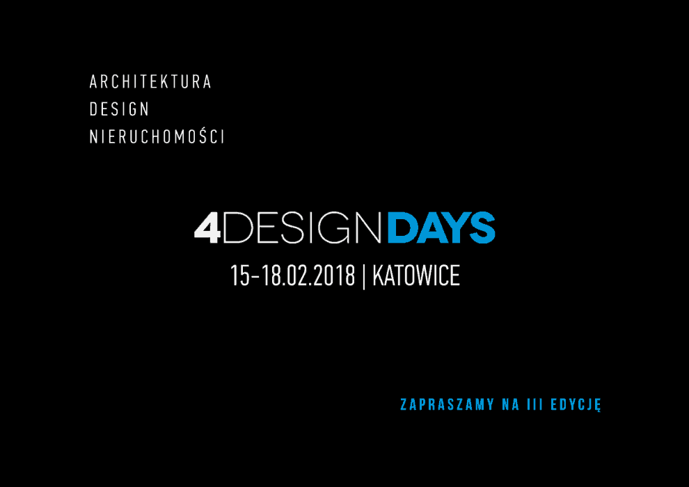 4 DESIGN DAYS 2018 - Katowice 15-18.02