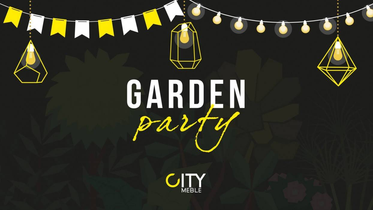 Garden Party w City Meble Gdańsk!