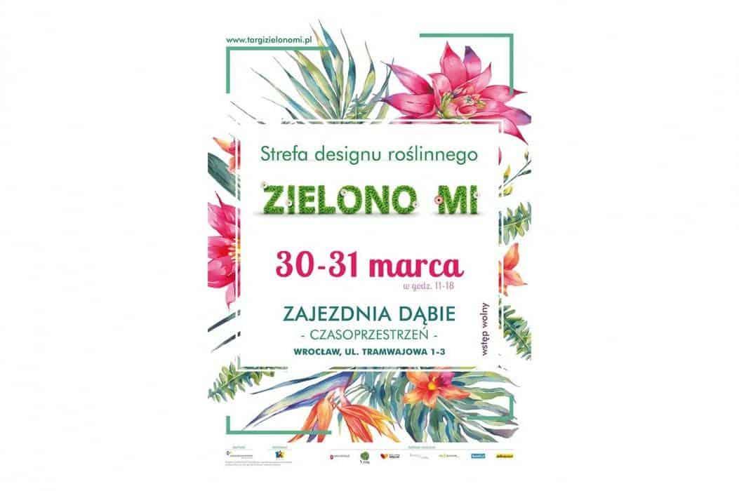 Targi Zielono mi 2019  - strefa designu roślinnego Wrocław