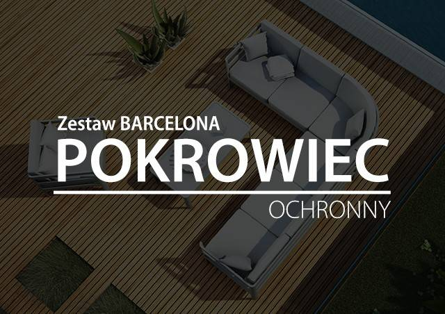 Pokrowiec na Zestaw BARCELONA (sofa+ stolik+ fotel)